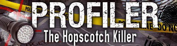 Profiler. The Hopscotch Killer